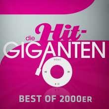 Die Hit Giganten Best Of 2000er, 3 CDs
