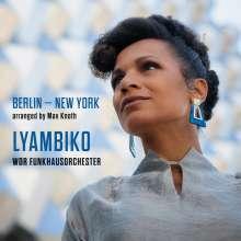 Lyambiko (geb. 1978): Berlin - New York (180g), LP