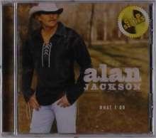 Alan Jackson: What I Do, CD