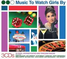 Music To Watch Girls By: 75 Cool, Sophisticated And Timeless Tracks, 3 CDs