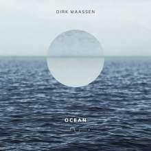 """Dirk Maassen (geb. 1970): Klavierwerke """"Ocean"""" (180g), LP"""