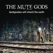 The Mute Gods: Tardigrades Will Inherit The Earth, CD
