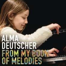 """Alma Deutscher (geb. 2005): Klavierwerke """"From my Book of Melodies"""", CD"""