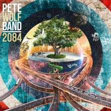 Pete Wolf Band: 2084, CD