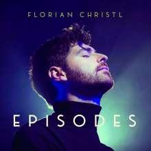 Florian Christl (geb. 1990): Episodes, CD