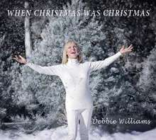 Debbie Williams: When Christmas Was Christmas, CD