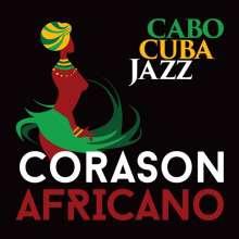 Cabocubajazz: Corason Africano, CD