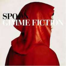 Spoon (Indie Rock): Gimme Fiction (Reissue 2020), CD