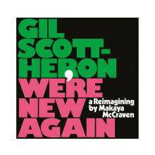 Gil Scott-Heron (1949-2011): We're New Again - A Reimagining By Makaya McCraven, LP