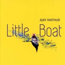 Ajay Mathur: Little Boat, CD