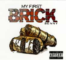 Benny The Butcher: My First Brick, CD