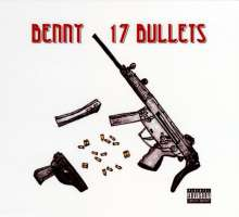 Benny The Butcher: 17 Bullets, CD