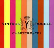 Vintage Trouble: Chapter II EP I, 2 CDs
