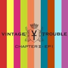 Vintage Trouble: Chapter II (Clear Vinyl), LP