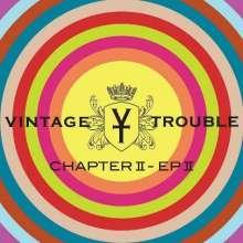 Vintage Trouble: Chapter II - EP II, 2 CDs