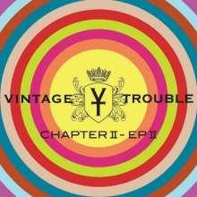 Vintage Trouble: Chapter II - EP II, 2 LPs