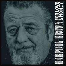 Harpdog Brown: For Love & Money, CD