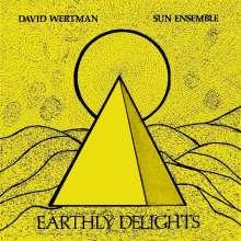David Wertman: Earthly Delights, 2 LPs