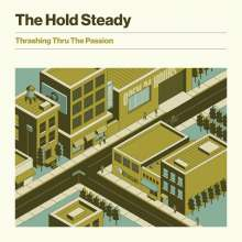 The Hold Steady: Thrashing Thru The Passion, LP