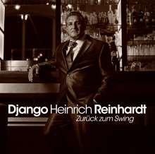 Django Heinrich Reinhardt: Zurück zum Swing, CD