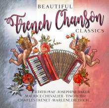 Piaf,Edith-Baker,Josephine-Dietrich,Marlene: Beautiful French Chanson Classics, CD