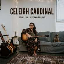 Celeigh Cardinal: Stories From A Downtown Apartment, CD
