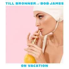 Till Brönner & Bob James: On Vacation (Deluxe Edition), CD