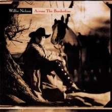 Willie Nelson: Across The Borderline, CD