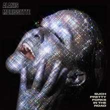 Alanis Morissette: Such Pretty Forks In The Road, CD