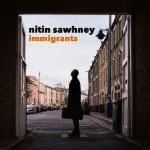 Nitin Sawhney (geb. 1964): Immigrants, CD