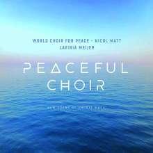 World Choir for Peace - Peaceful Choir (New Sound of Choral Music), CD