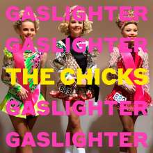 The Chicks: Gaslighter, CD