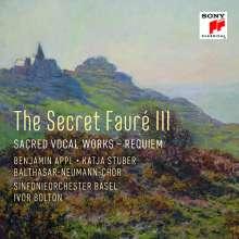 Gabriel Faure (1845-1924): The Secret Faure III - Geistliche Werke, CD
