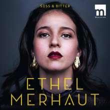 Ethel Merhaut - Süß und bitter, CD
