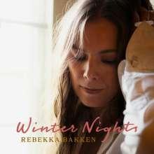 Rebekka Bakken (geb. 1970): Winter Nights, CD