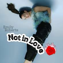 Emily Roberts: Not In Love, CD