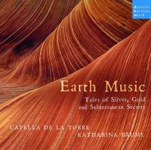 Capella de la Torre - Earth Music (Tales of Silver, Gold and other subterranean Secrets), CD