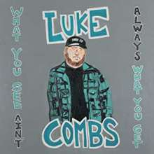 Luke Combs: What You See Ain't Always What You Get (Deluxe Edition), 2 CDs