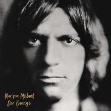 Max Von Milland: Der Oanzige, CD