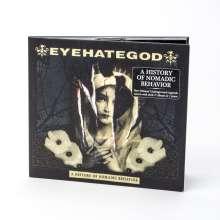 EyeHateGod: A History Of Nomadic Behavior, CD