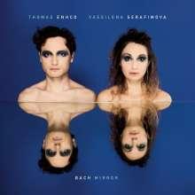Vassilina Serfimova - Bach Mirror (180g), LP