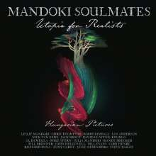 ManDoki Soulmates: Utopia For Realists: Hungarian Pictures (180g), 2 LPs und 1 CD