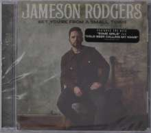 Jameson Rodgers: Bet You're From A Small Town, CD