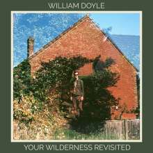 William Doyle: Your Wilderness Revisited, LP