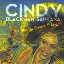 Cindy Blackman Santana: Give The Drummer Some, CD