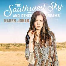 Karen Jonas: Southwest Sky And Other Dreams, CD
