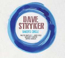 Dave Stryker (geb. 1957): Baker's Circle, CD