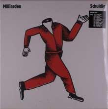 Milliarden: Schuldig (White Vinyl) (Indie Exklusiv), LP