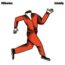 Milliarden: Schuldig (Orange Vinyl), LP