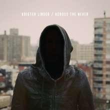 Krister Linder: Across The Never, CD